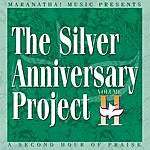 The Maranatha! Singers The Silver Anniversary Project II