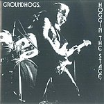 The Groundhogs Hoggin' The Stage (Live)