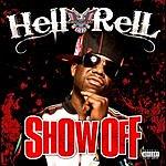 Hell Rell Show Off (Parental Advisory) (Single)