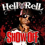 Hell Rell Show Off (Edited Version) (Single)