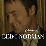 Bebo Norman Christmas... From The Realms Of Glory