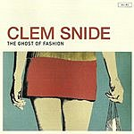 Clem Snide The Ghost of Fashion