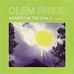 Clem Snide Moment In The Sun EP (Reissue)