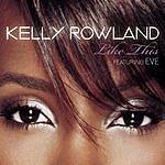 Kelly Rowland Like This (Maxi-Single)