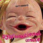 Happy Mondays Dysfunktional Uncle (Radio Edit) (Single)