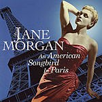 Jane Morgan An American Songbird In Paris
