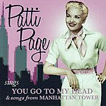 Patti Page Patti Page Sings You Go To My Head & Songs From Manhattan Tower