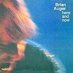 Brian Auger Here And Now