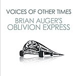 Brian Auger's Oblivion Express Voices Of Other Times