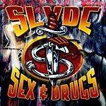 Slyde Sex & Drugs (2-Track Single)