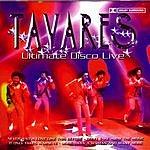 Tavares Ultimate Disco Live