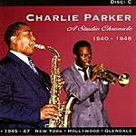 Charlie Parker A Studio Chronicle 1945-47