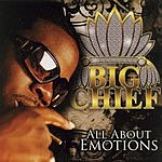 Big Chief All About Emotions (Parental Advisory)