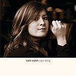 Kate Walsh Your Song (Engine Room Acoustic Version) (Single)