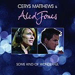 Aled Jones Some Kind Of Wonderful (Single)