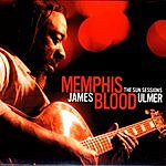 James Blood Ulmer The Sun Sessions: Memphis Blood