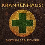 British Sea Power Krankenhaus? EP