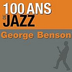 George Benson 100 Ans De Jazz: George Benson