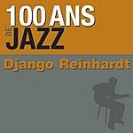 Django Reinhardt 100 Ans De Jazz: Django Reinhardt