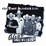 Tommy Alverson Alive And Pickin'