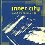 Inner City Good Life (Buena Vida) (6-Track Maxi Single)