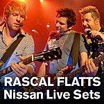 Rascal Flatts Nissan Live Sets: Rascal Flatts