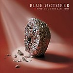 Blue October Foiled For The Last Time