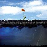 Cross Canadian Ragweed Mission California