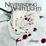 Neverending White Lights Always (Single)