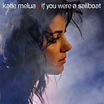 Katie Melua If You Were A Sailboat (Single)