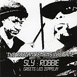 Sly & Robbie The Song Remains The Same - Sly & Robbie Greets Led Zeppelin