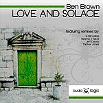 Ben Brown Love And Solace (5-Track Maxi-Single)