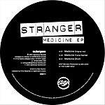 Stranger Medicine EP