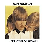 Jakobinarina The First Crusade