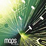 Maps To The Sky (3-Track Maxi Single)