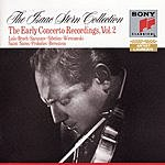 Isaac Stern The Isaac Stern Collection: The Early Concerto Recordings, Vol.2