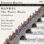 George Frideric Handel The Complete Water Music
