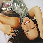 Bebel Gilberto So Nice (4-Track Maxi-Single)