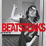 Beatsteaks Cut Off The Top (International Version)(7-Track Maxi-Single)