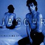 Mick Jagger Wandering Spirt