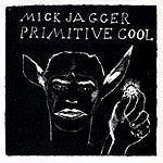 Mick Jagger Primitive Cool