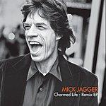 Mick Jagger Charmed Life Remix EP