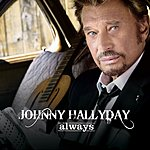 Johnny Hallyday Always (Single)