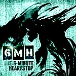 The 6-Minute Heartstop The 6-Minute Heartstop EP