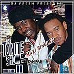 Mistah F.A.B. The Tonite Show Singles, Vol.2 (5-Track Maxi-Single)