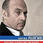 Guy Marchand Votez Pour Moi (Single)