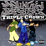 Mountain Brothers Triple Crown (Parental Advisory)