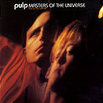 Pulp Masters Of The Universe: Pulp On Fire 1985-86