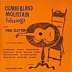 Paul Clayton Cumberland Mountain Folksongs