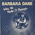 Barbara Dane When We Make It Through